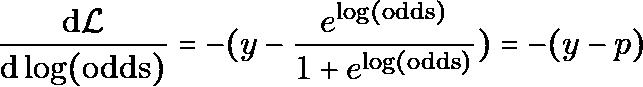 \begin{equation*} \dv{\mathcal{L}}{\log(\text{odds})} = - (y - \frac{e^{\log(\text{odds})}}{1 + e^{\log(\text{odds})}}) = -{(y-p)} \\ \end{equation*}