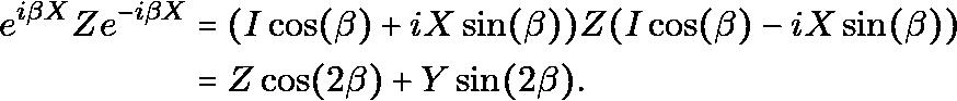 \begin{equation*}\begin{aligned}e^{i \beta X} Z e^{-i \beta X} & = (I\cos(\beta)+iX\sin(\beta))Z(I\cos(\beta)-iX\sin(\beta)) \\& = Z \cos(2\beta) + Y\sin(2\beta).\end{aligned}\end{equation*}
